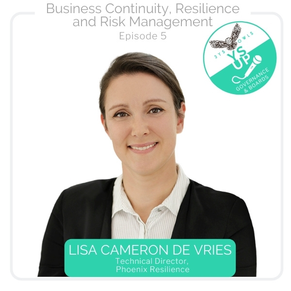 Business Continuity, Resilience & Risk Management with Lisa Cameron de Vries