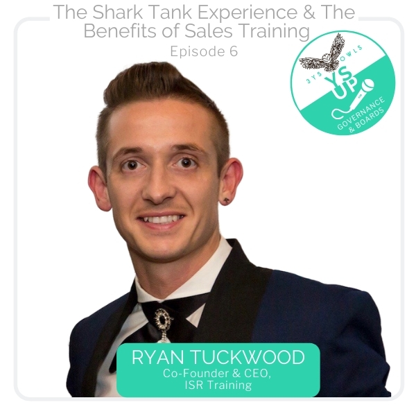 The Shark Tank Experience & The Benefits of Sales Training with Ryan Tuckwood