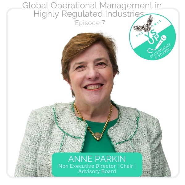 Global Operational Management in Highly Regulated Industries with Anne Parkin