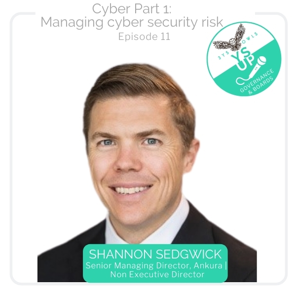 Cyber Part 1 - Managing Cybersecurity Risk with Shannon Sedgwick, Ankura