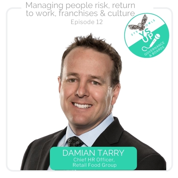 Managing people risk, return to work, franchises & culture with Damian Tarry