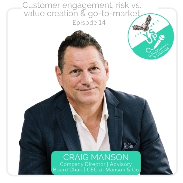 Customer engagement, risk vs. value creation & go-to-market with Craig Manson