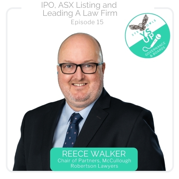 IPO, ASX Listing and Leading a Law Firm with Reece Walker – McCullough Robertson