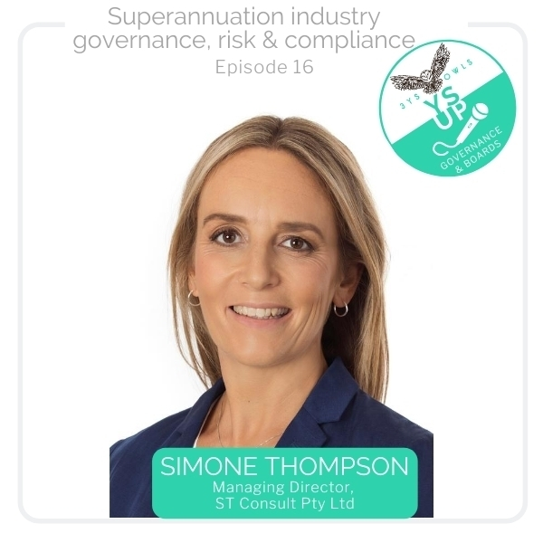 Superannuation Industry governance, risk and compliance with Simone Thompson