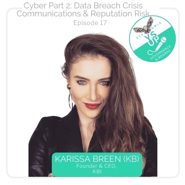 Cyber Part 2-Data Breach Crisis Communications & Reputation Risk | Karissa Breen
