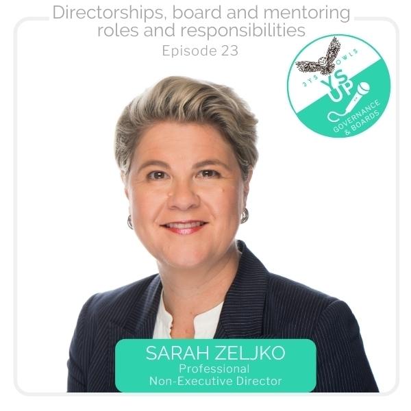 Directorships, board and mentoring roles and responsibilities with Sarah Zeljko