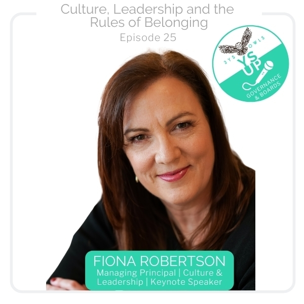 Culture, Leadership and the Rules of Belonging with Fiona Robertson