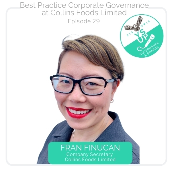 Best Practice Corporate Governance at Collins Foods Limited with Fran Finucan