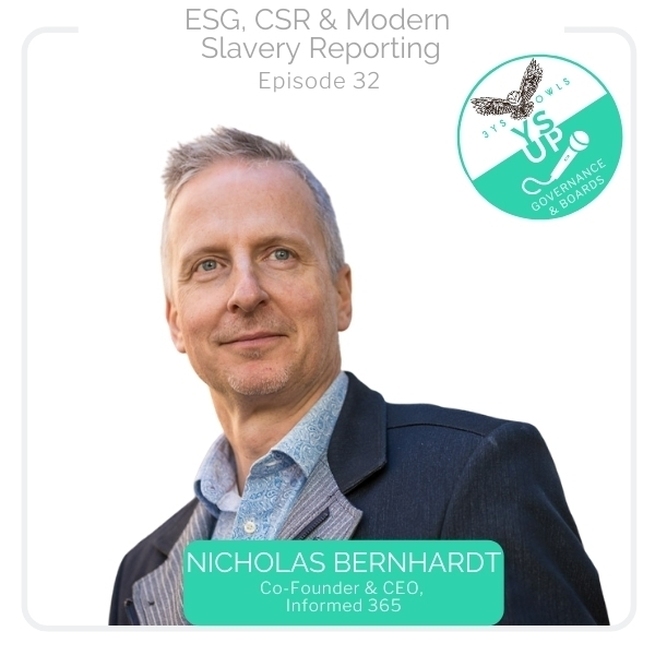 ESG, CSR & Modern Slavery Reporting with Nicholas Bernhardt, CEO Informed 365